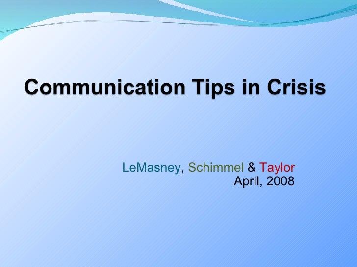 LeMasney ,  Schimmel  &  Taylor April, 2008
