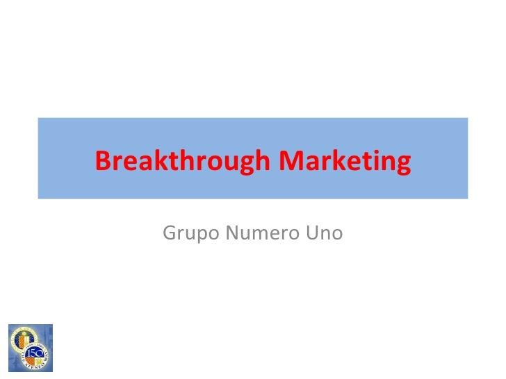 Breakthrough Marketing Grupo Numero Uno
