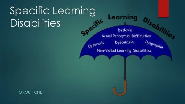 specific learning disabilities criteria essay Dsm-5 changes in diagnostic criteria for specific learning disabilities (sld)1: what are the implications in may 2012, we brought to your attention that the american psychological association was revising the fourth edition of the diagnostic and statistical manual of mental disorders, which included greatly changing the section on specific.