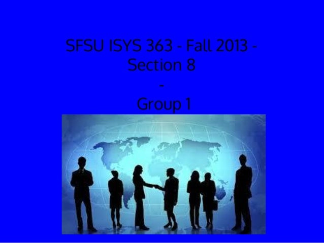 SFSU ISYS 363 - Fall 2013 - Section 8 - Group 1