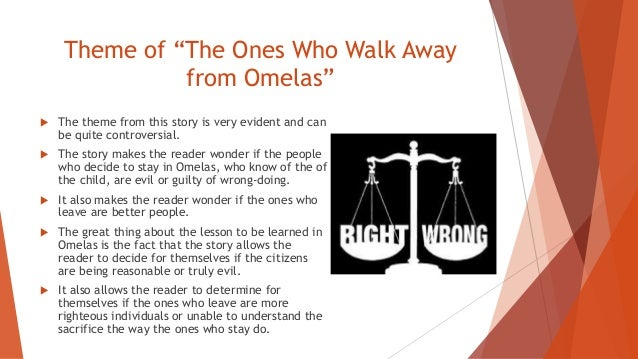 the ones who walk away from omelas theme Ursula le guin: short stories study guide contains a biography of ursula le guin , literature essays, quiz questions, major themes, characters,.