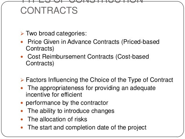 an analysis of the types of business contracts the lump sum contract the cost plus percentage contra Types of contract in project management types of contracts• fixed price or lump sum contracts• cost cost plus fee (cpf) or cost plus percentage.