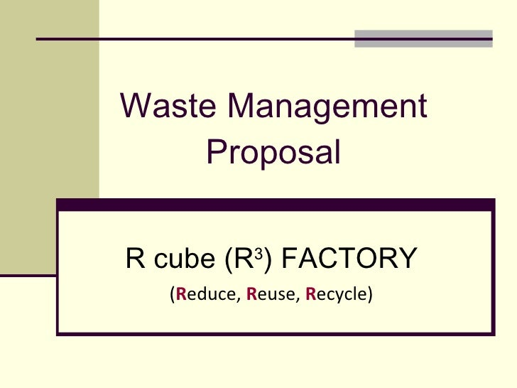 Group 2:Waste Management Proposal