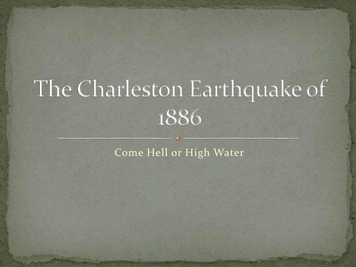 Group 2 The Charleston Earth Quake of 1886