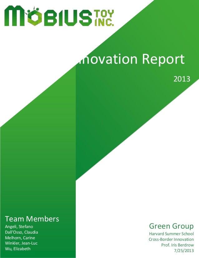Green Group Harvard Summer School Cross-Border Innovation Prof. Iris Berdrow 7/25/2013 Team Members Angeli, Stefano Dall'O...