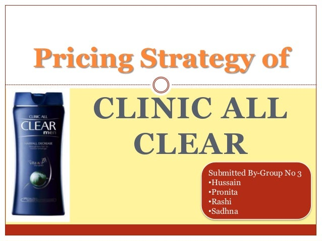 pricing strategy of clinic all clear shampoo Marketing mix of head & shoulders – head & shoulders marketing mix  clinic all clear  the brand also advocates promotional pricing strategy during the .