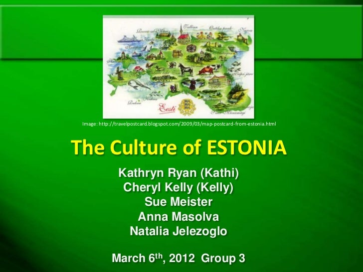 Group 3 Estonia Presentation 3-6-12
