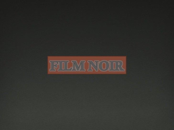 FIlm Noir history Group4