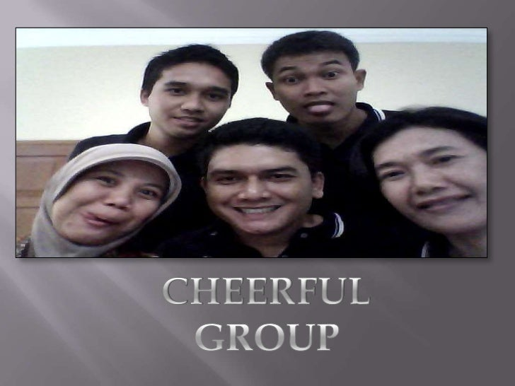 CHEERFUL  GROUP<br />