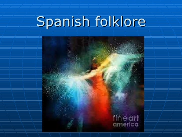 Group 4. spanish folklore