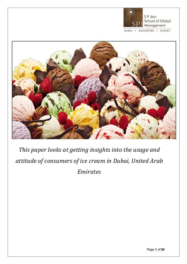 Market Research Project - A study of the Usage & Attitude of Ice Cream Consumers in Dubai