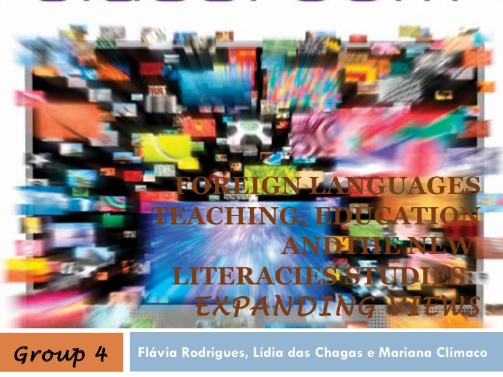 FOREIGN LANGUAGES            TEACHING, EDUCATION                   ANDTHE NEW             LITERACIES STUDIES:             ...