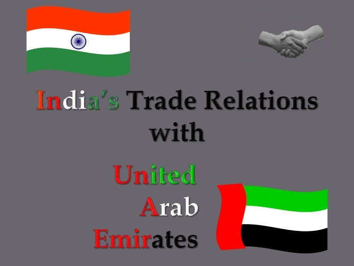 India's Trade Relations <br />with <br />United<br />Arab<br />Emirates<br />