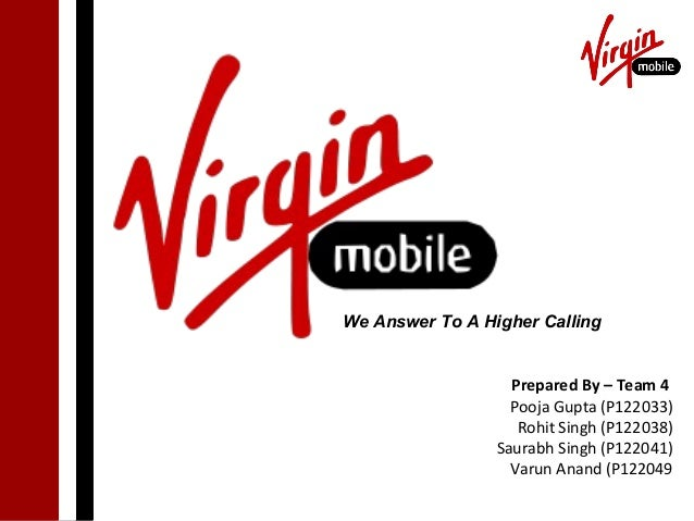 case analysis for virgin mobile essay Annalysed case study of virgin mobiles harvard university case 1 p r i c i n g f o r t h e v e r y f i r s t t i m e 1 june 2015consumer behaviour case study -virgin mobile virgin mobiles usa prepared by- mohammad tariq stanikzai course- consumer behavior instructor- prof mark runge.