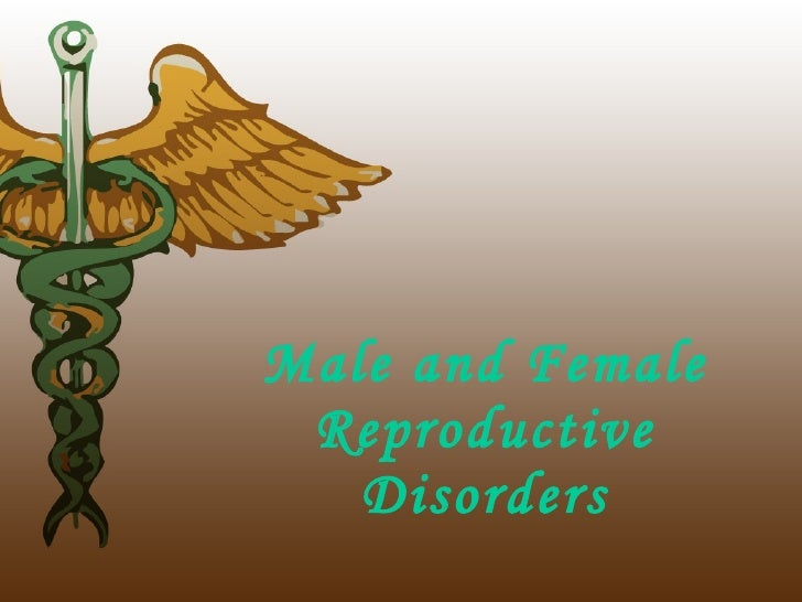 Male and Female Reproductive Disorders