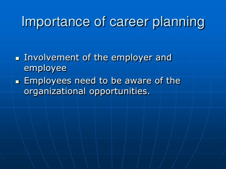 essay on importance of career planning Career tracks essay writing  the importance of coaching and mentoring extends broadly from the coach / mentor to the learner  • succession planning.