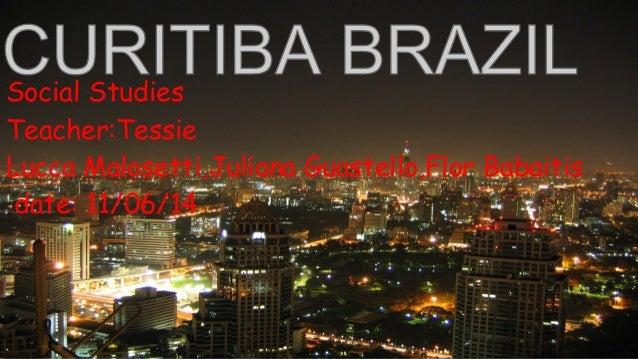 Group 5 Curitiba - Social Studies 6to 2014