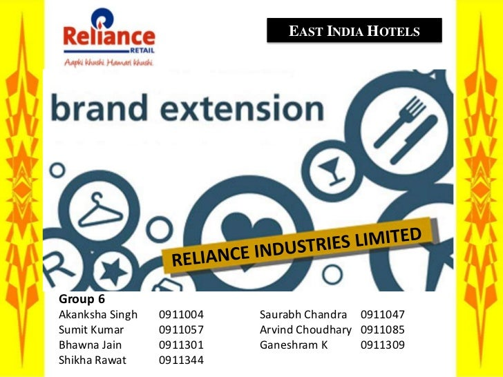 East India Hotels<br />RELIANCE INDUSTRIES LIMITED<br />Group 6<br />Akanksha Singh	0911004		Saurabh Chandra	0911047<br />...