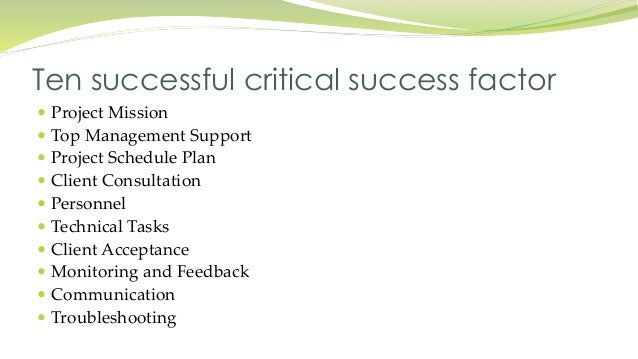 essay on critical success factors Critical success factors an 11 page paper discussing operations managers' roles in achieving critical success factors.