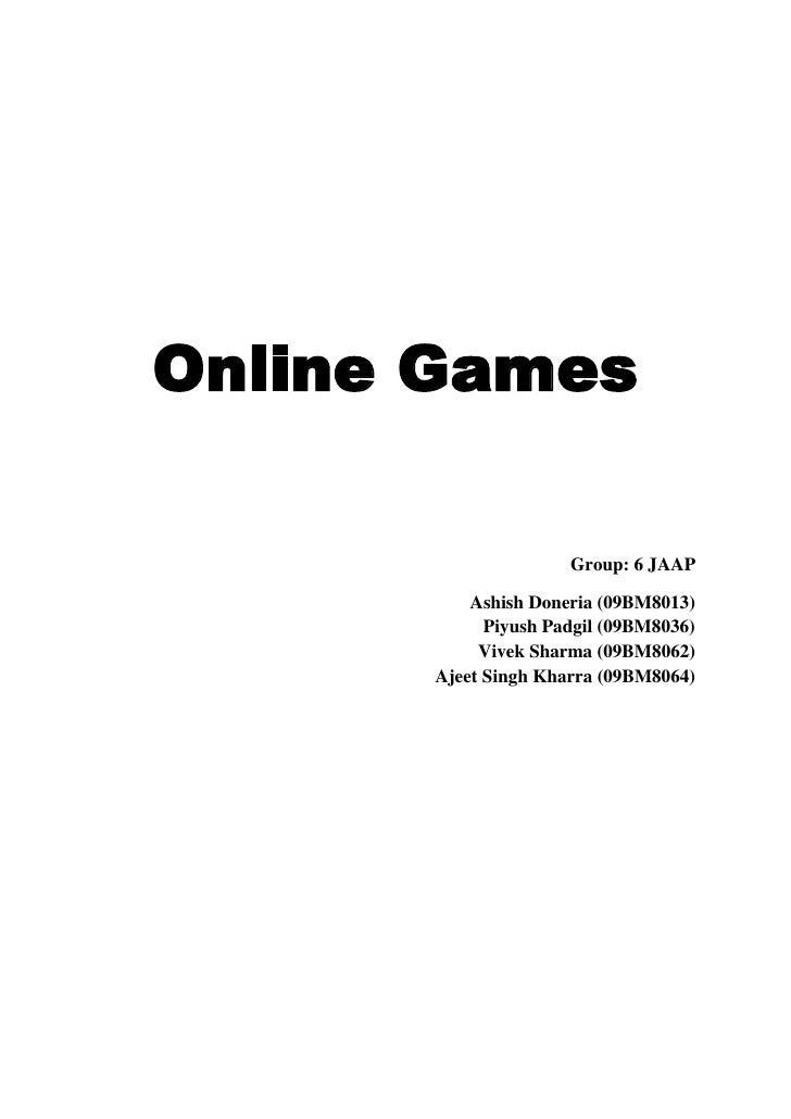 Online Games<br />Group: 6 JAAP<br />Ashish Doneria (09BM8013)    Piyush Padgil (09BM8036)     Vivek Sharma (09BM8062)    ...
