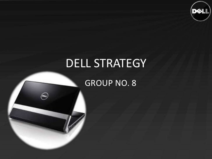 DELL STRATEGY   GROUP NO. 8