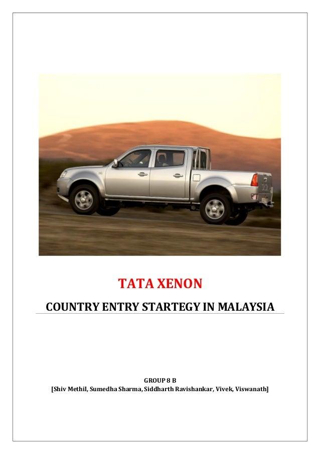 Market Entry Strategy - Tata Xenon in Malaysia