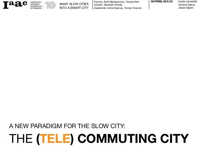The Telecommuting City