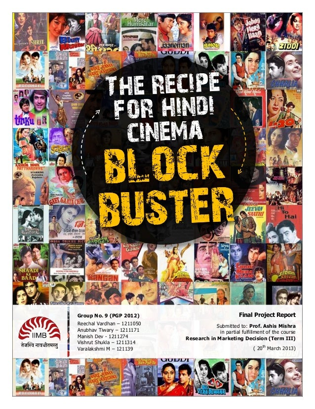 Recipe for Hindi Cinema Blockbuster: Research for Marketing Decisions
