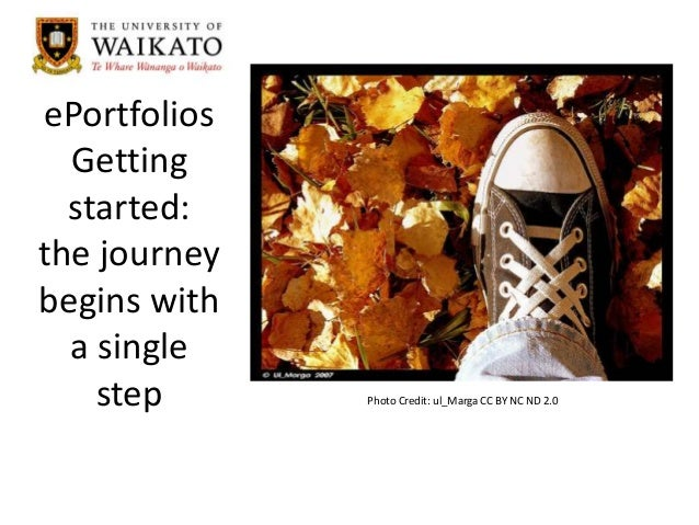 ePortfolios Getting started: the journey begins with a single step  Photo Credit: ul_Marga CC BY NC ND 2.0