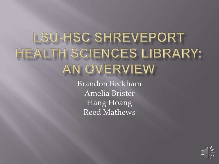 LSU-HSC Library: An Overview