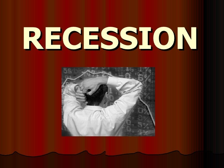 impact of recession