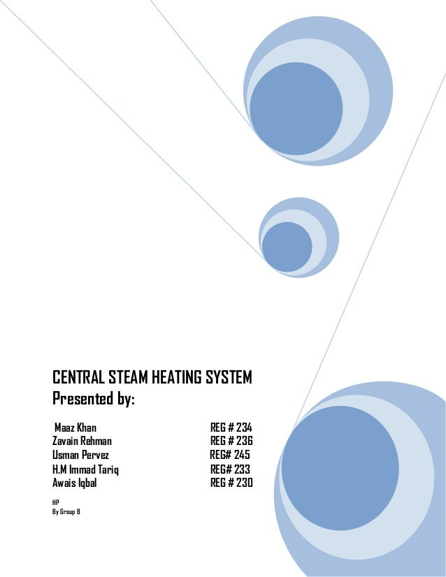 Central steam heating system report