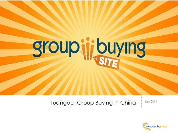 Tuangou- Group Buying in China   Jan 2011