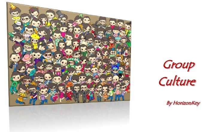 Group culture in china by horizonkey