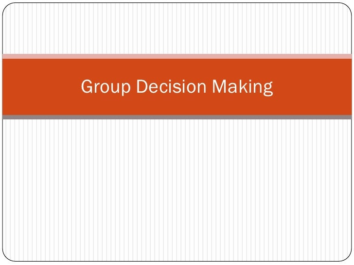 Group Decision Making