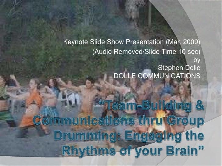 Keynote Slide Show Presentation (Mar. 2009)          (Audio Removed/Slide Time 10 sec)                                    ...