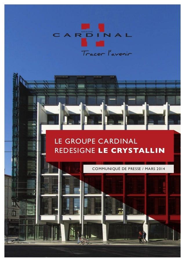 Le groupe Cardinal redesigne le Crystallin communiqué de presse / mars 2014