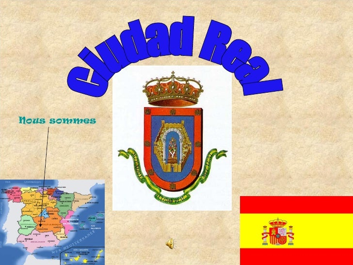 Ciudad Real Nous sommes ici