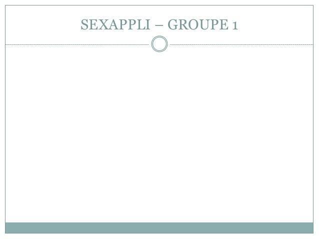 SEXAPPLI – GROUPE 1