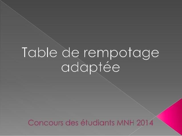 table de rempotage adapt e. Black Bedroom Furniture Sets. Home Design Ideas