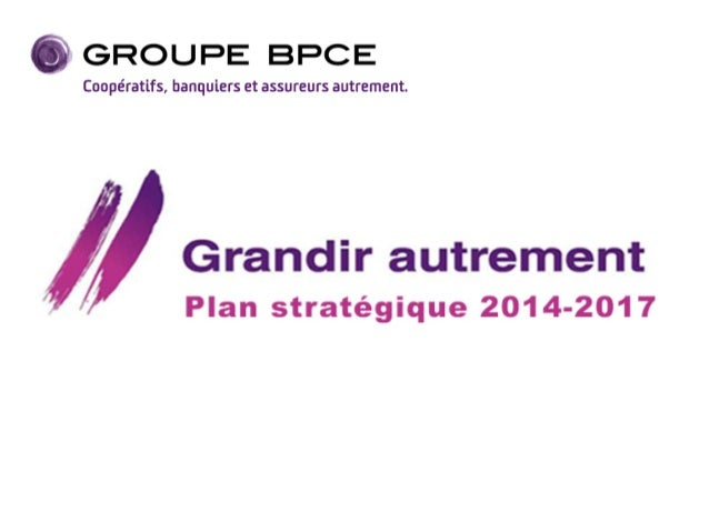 2 Plan Stratégique 2014-2017 « Grandir autrement » Rappel : nos objectifs, nos ambitions Les ambitions de notre plan strat...