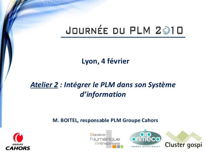 Intégrer le PLM dans son SI - Groupe CAHORS