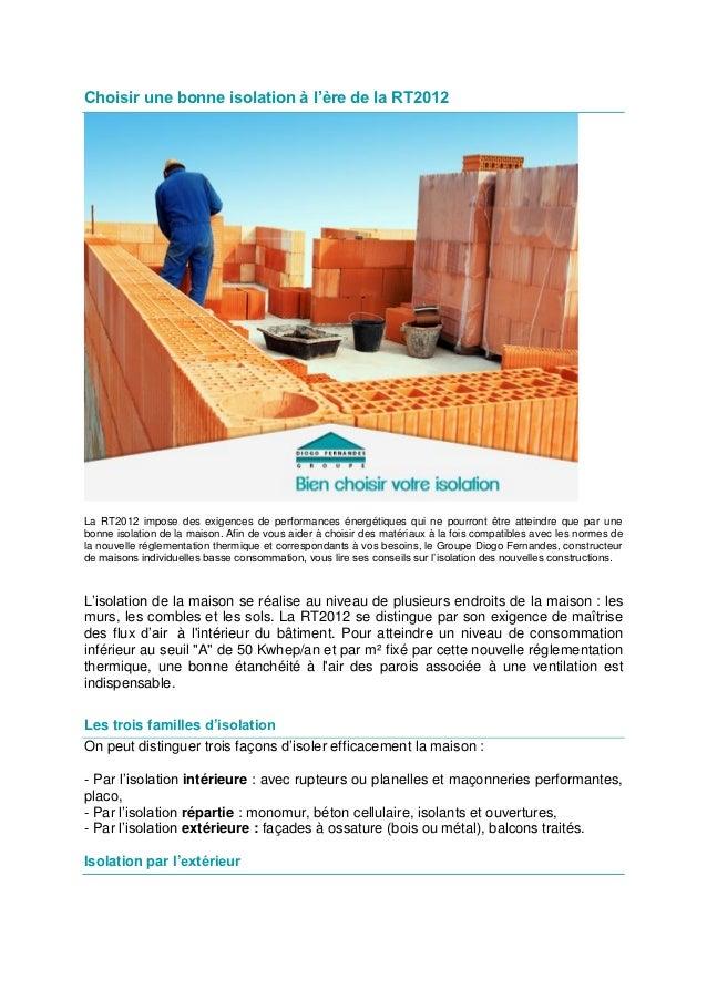 Choisir une bonne isolation à l'ère de la RT2012La RT2012 impose des exigences de performances énergétiques qui ne pourron...