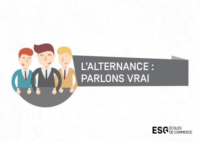 L'ALTERNANCE : PARLONS VRAI