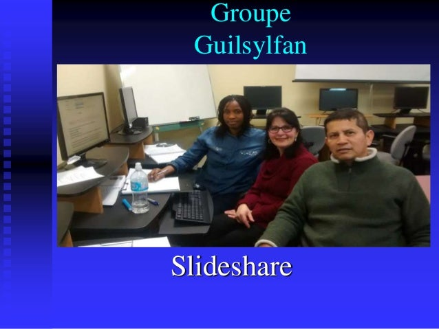 Groupe Guilsylfan Slideshare