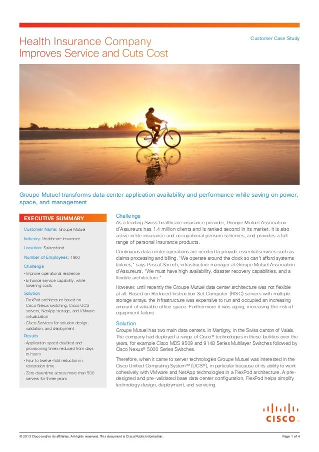 EXECUTIVE SUMMARY Challenge As a leading Swiss healthcare insurance provider, Groupe Mutuel Association d'Assureurs has 1....