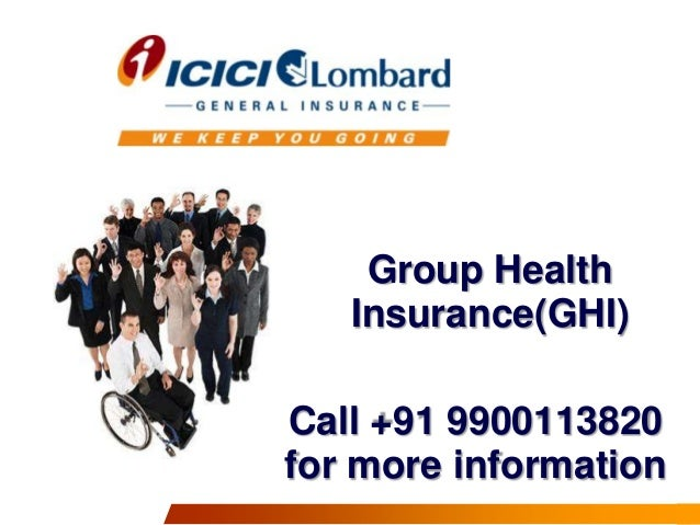 Group Health Insurance(GHI)  Call +91 9900113820 for more information