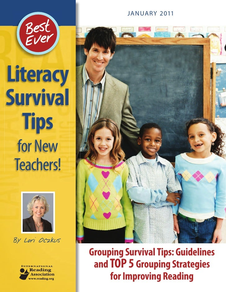 JANUARY 2011LiteracySurvival  Tips  for New Teachers!By Lori Oczkus                 Grouping Survival Tips: Guidelines    ...