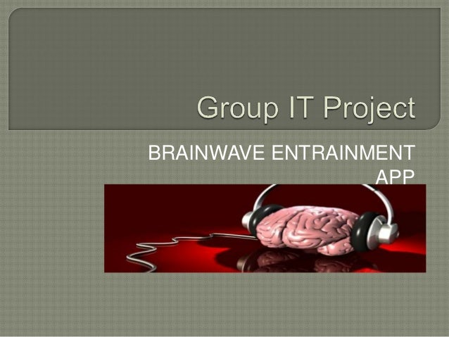 BRAINWAVE ENTRAINMENT APP