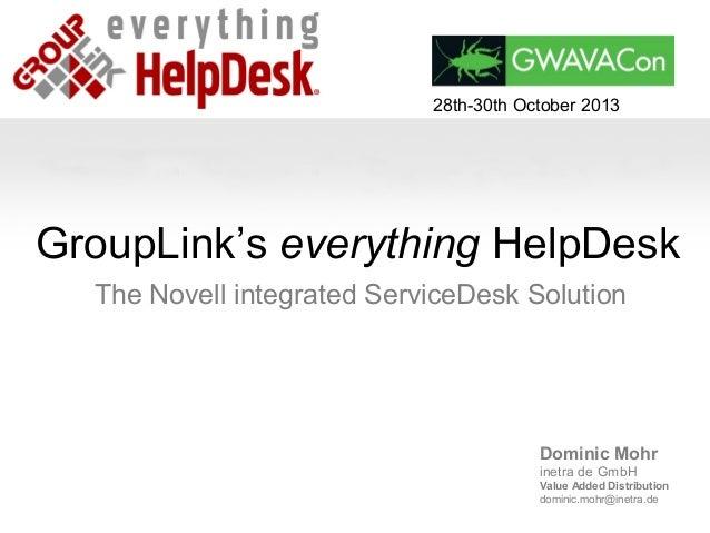 GWAVACon 2013: GroupLink's everything HelpDesk